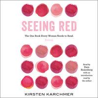 Seeing Red - Kirsten Karchmer