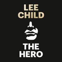 The Hero - Lee Child