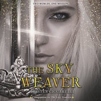 The Sky Weaver - Kristen Ciccarelli