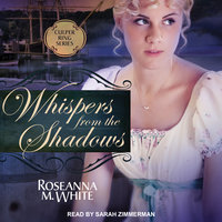 Whispers from the Shadows - Roseanna M. White