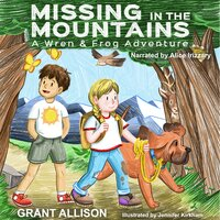 Missing in the Mountains - Grant Allison