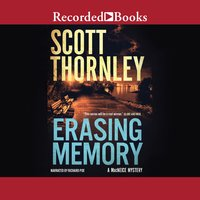 Erasing Memory - Scott Thornley