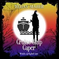 Cruise Ship Caper - Tegan Maher