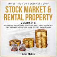 Investing for Beginners 2019: Stock Market & Rental Property - Peter Matera