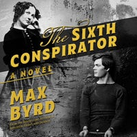 The Sixth Conspirator - Max Byrd