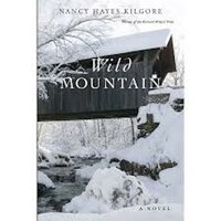 Wild Mountain - Nancy Hayes Kilgore