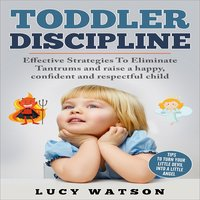 Toddler Discipline - Lucy Watson