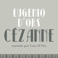 Cezánne - Eugenio d'Ors