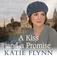 A Kiss and a Promise - Katie Flynn