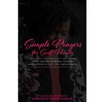 Simple Prayers: For Swift Results - Jasmine Womack