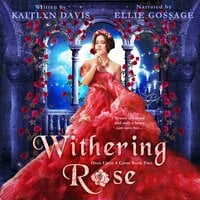 Withering Rose - Kaitlyn Davis