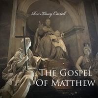 Gospel of Matthew - Reverand Kasey Carroll