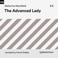 The Advanced Lady - Katherine Mansfield