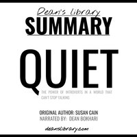 Summary: Quiet by Susan Cain - Dean's Library