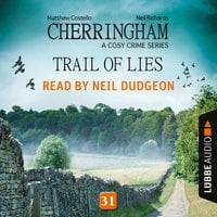 Cherringham: Trail of Lies - Matthew Costello, Neil Richards
