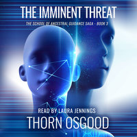 The Imminent Threat - Thorn Osgood