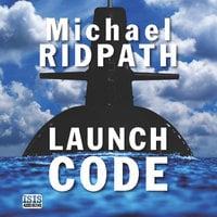 Launch Code - Michael Ridpath