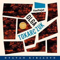Vaeltajat - Olga Tokarczuk