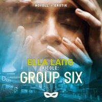 Nicole: Group Six - Ella Lang