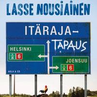 Itärajatapaus - Lasse Nousiainen