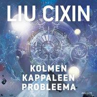 Kolmen kappaleen probleema - Liu Cixin