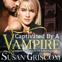 Captivated by a Vampire - Susan Griscom