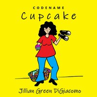Codename Cupcake - Jillian Green DiGiacomo