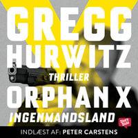 Orphan X - Ingenmandsland - Gregg Hurwitz