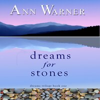 Dreams for Stones - Ann Warner