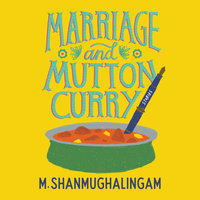 Marriage and Mutton Curry - M. Shanmughalingam