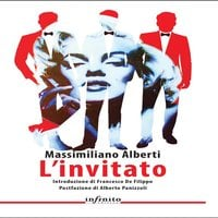 L'invitato - Massimiliano Alberti