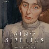 Aino Sibelius - Riitta Konttinen