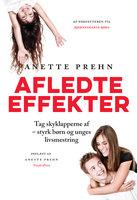 Afledte effekter - Anette Prehn