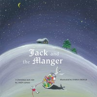 Jack and the Manger - Andy Jones
