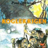 Koglekrigen - Poul Dyrhauge