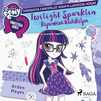 My Little Pony - Equestria Girls - Twilight Sparklen kipinöivä tiedekilpa - Arden Hayes