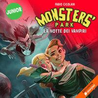 Monster's Park 3: La notte dei vampiri - Fabio Cicolani