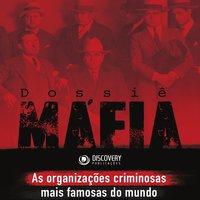 Dossiê máfia - As organizações criminosas mais famosas do mundo - Barbara Acacia