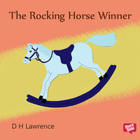 The Rocking Horse - D.H. Lawrence