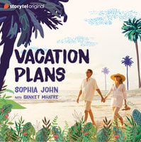 Vacation Plans - Sophia John