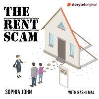The Rent Scam - Sophia John