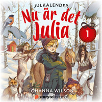 Nu är det Julia - Lucka 1 - Johanna Wilson