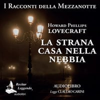 La strana casa nella nebbia - Howard Phillips Lovecraft