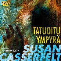 Tatuoitu ympyrä - Susan Casserfelt