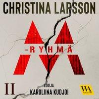 M-ryhmä II - Christina Larsson