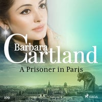 A Prisoner in Paris (Barbara Cartland's Pink Collection 109) - Barbara Cartland