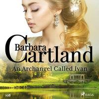 An Archangel Called Ivan (Barbara Cartland's Pink Collection 108) - Barbara Cartland
