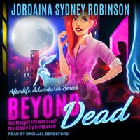 Beyond Dead - Jordaina Sydney Robinson