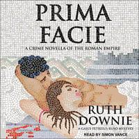 Prima Facie - Ruth Downie