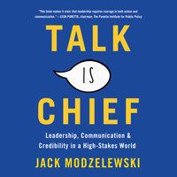 Talk Is Chief - Jack Modzelewski